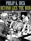 Beyond Lies the Wub - Philip K. Dick