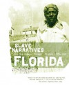 Florida Slave Narratives - Federal Writers' Project, Federal Writers' Project