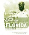 Florida Slave Narratives - Federal Writers' Project, Federal Writers' Project