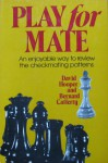 Play For Mate! - David Hooper, Bernard Cafferty