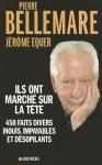 Ils Ont Marche Sur La Tete - Pierre Bellemare