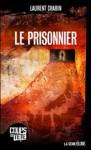Le prisonnier - Laurent Chabin