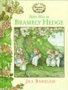 Baby Mice In Brambly Hedge - Jill Barklem