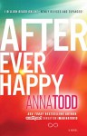 After Ever Happy (The After Series) - Anna Todd