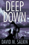 Deep Down - David Salkin