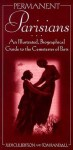 Permanent Parisians: An Illustrated Biographical Guide to the Cemeteries of Paris - Judi Culbertson, Tom Randall
