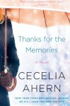 Thanks for the Memories: A Novel - Cecelia Ahern