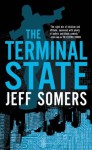 The Terminal State (Avery Cates) - Jeff Somers