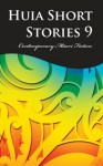 Huia Short Stories 9 - Huia Publishers