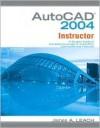 Mp Auto Cad 2004 Instructor W/Bind In Sub Card - James A. Leach, James Leach