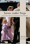 Saints Under Siege: The Texas State Raid on the Fundamentalist Latter Day Saints - Stuart A. Wright, James T. Richardson