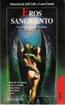 Eros sangriento - Jeff Gelb, Lonn Friend, Graham Masterton, Richard Matheson