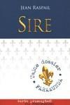 Sire. Nowe wydanie - Jean Raspail