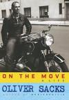 On the Move: A Life - Oliver Sacks