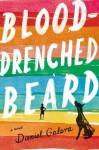 Blood-Drenched Beard - Daniel Galera, Alison Entrekin