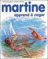 Martine apprend à nager - Marcel Marlier, Gilbert Delahaye