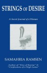 Strings of Desire - Samahria Ramsen