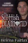 The Scottish Diamond - Helena Fairfax