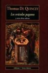 Oráculos paganos y otras obras selectas - Thomas de Quincey