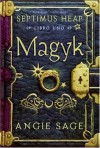 Magyk, Spanish Edition (Septimus Heap, Libro Uno) - Angie Sage, Mark Zug