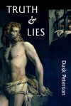 Truth and Lies (The Eternal Dungeon, #3.1) - Dusk Peterson