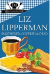 Smothered, Covered & Dead: (A Jordan McAllister Mystery) - Liz Lipperman