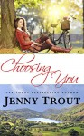 Choosing You - Jenny Trout