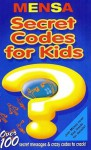 Secret Codes for Kids (Mensa (Scholastic)) - Robert Allen, Mensa