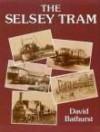 Selsey Tram - David Bathurst