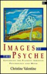 Images of the Psyche - Christine Valentine