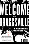 Welcome to Braggsville - T. Geronimo Johnson