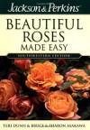 Jackson & Perkins Beautiful Roses Made Easy: Southwestern Edition - Teri Dunn, Bruce Asakawa, Sharon Asakawa