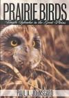Prairie Birds - Paul A. Johnsgard