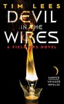 Devil in the Wires: A Field Ops Novel - Tim Lees