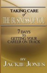 Taking Care of the Business of You - Jackie Jones