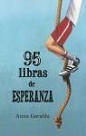 95 libras de esperanza - Anna Gavalda