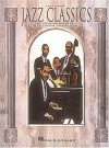 Jazz Classics- Easy Piano - Jerome Kern, Richard Rodgers, Toots Thielemans, Johnny Green, Ray Evans, Jay Livingston, Harold Arlen, Cole Porter, Hal Leonard Publishing Corporation