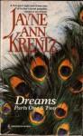 Dreams: Parts 1 and 2 (Jayne Anne Krentz Reissue) - Jayne Ann Krentz