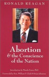 Abortion and the Conscience of the Nation (New edition/issue) - Ronald Reagan