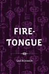 Fire-Tongue - Sax Rohmer