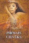 Pirmais cilvēks - Arnis Zariņš, Skaidrīte Jaunarāja, Albert Camus, Albērs Kamī