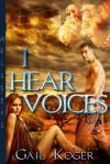 I Hear Voices - Gail Koger