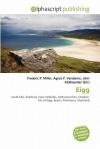 Eigg - Frederic P. Miller, Agnes F. Vandome, John McBrewster
