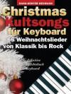 Christmas Kultsongs for Keyboard: 66 Weihnachtslieder von Klassik bis Rock. Das definitive Weihnachtsbuch für Keyboard - Hans-Günter Heumann