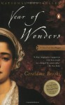 By Geraldine Brooks - Year of Wonders: A Novel of the Plague (3/31/02) - Geraldine Brooks