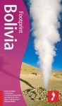 Bolivia Handbook, 4th Edition (Footprint Bolivia Handbook) - Julius Honnor, Alan Murphy, Geoffrey Groesbeck
