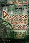 The Walls of Dalgorod - Benjamin Sperduto