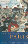 The Fall of Paris - Alistair Horne