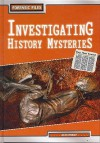 Investigating History Mysteries - Alex Woolf