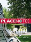 Placenotes--Dallas - Kevin P. Keim